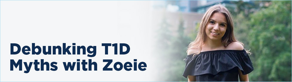 Debunking T1D myths with Zoeie